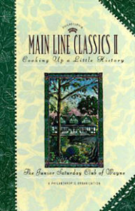Main Line Classics II Cookbook by the Saturday Club